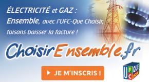 FAISONS BAISSER LA FACTURE D'ÉLECTRICITÉ ET DE GAZ !