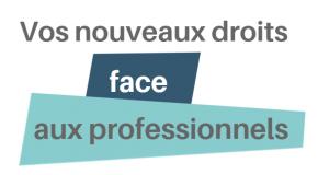 Le guide de l'UFC-Que choisir de la Mayenne sur « Vos nouveaux droits face aux professionnels ».